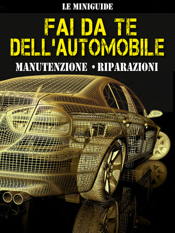fai da te dell' AUTOMOBILE